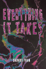 Everything It Takes Cover Image