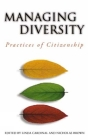 Managing Diversity: Practices of Citizenship (Governance) Cover Image