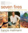 Seven Fires: Grilling the Argentine Way Cover Image
