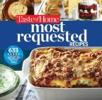 Taste of Home Most Requested Recipes: 633 Top-Rated Recipes Our Readers Love! Cover Image