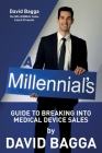A MILLENNIAL'S Guide to Breaking into Medical Device Sales Cover Image
