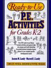 Ready-To-Use Physical Education Activities for Grades K-2 Cover Image