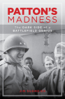 Patton's Madness: The Dark Side of a Battlefield Genius Cover Image