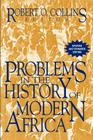 Problems in the History of Modern Africa (Problems in African History) Cover Image