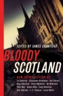 Bloody Scotland: New Fiction from Scotland's Best Crime Writers Cover Image