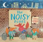 The Noisy Foxes Cover Image