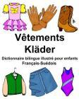 Français-Suédois Vêtements/Kläder Dictionnaire bilingue illustré pour enfants Cover Image