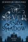 Of Silver and Shadow Cover Image