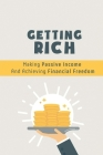 Getting Rich: Making Passive Income And Achieving Financial Freedom: Passive Income Tax Cover Image