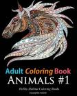 Adult Coloring Books: Animals: 45 Stress Relieving Animal Coloring Designs Cover Image