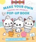 Kitty Cones: Make Your Own Pop-Up Book: Sunshine and Sprinkles Cover Image