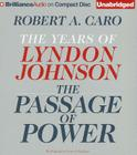 The Passage of Power: The Years of Lyndon Johnson Cover Image