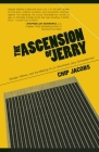 The Ascension of Jerry: Business Lies, Hitmen and the Making of an L.A. Muckraker Cover Image