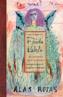 The Diary of Frida Kahlo: An Intimate Self-Portrait Cover Image