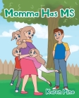 Momma Has MS Cover Image