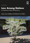 Law Among Nations: An Introduction to Public International Law Cover Image