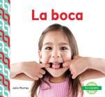 La Boca (Mouth ) (Spanish Version) (Tu Cuerpo (Your Body )) Cover Image