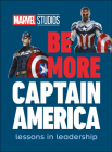 Marvel Studios Be More Captain America: Lessons in leadership Cover Image