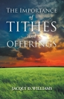 The Importance of Tithes and Offerings Cover Image