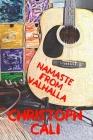 Namaste From Valhalla: Poems, rhymes, lyrics. Cover Image