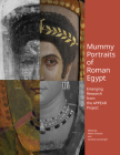 Mummy Portraits of Roman Egypt: Emerging Research from the APPEAR Project Cover Image