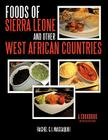Foods of Sierra Leone and Other West African Countries: A Cookbook Cover Image