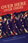 Over Here, Over There: Transatlantic Conversations on the Music of World War I Cover Image