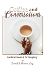 Coffee and Conversations: Inclusion and Belonging Cover Image