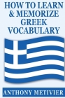 How to Learn and Memorize Greek Vocabulary Cover Image
