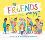 My Friends and Me: A Celebration of Different Kinds of Families Cover Image