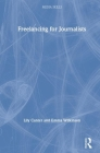 Freelancing for Journalists (Media Skills) Cover Image