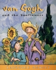 Van Gogh and the Sunflowers (Anholt's Artists) Cover Image