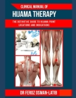 Clinical Manual of Hijama Therapy: The definitive guide to Hijama point locations and indications Cover Image