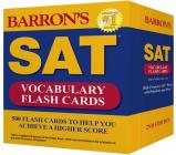 Barron's SAT Vocabulary Flash Cards: 500 Flash Cards to Help You Achieve a Higher Score Cover Image