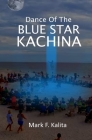 Dance of the Blue Star Kachina Cover Image