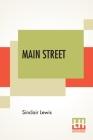 Main Street: The Story Of Carol Kennicott Cover Image