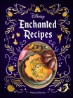 Disney Enchanted Recipes Cookbook Cover Image