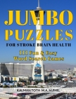 Jumbo Puzzles for Stroke Brain Health: 111 Fun & Easy Word Search Games Cover Image
