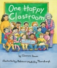 One Happy Classroom (A Rookie Reader) Cover Image