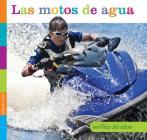 Las Motos de Agua (Semillas del Saber) Cover Image