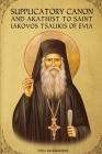 Supplicatory Canon and Akathist to Saint Iakovos Tsalikis of Evia Cover Image