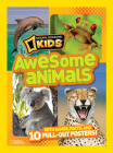 National Geographic Kids Awesome Animals: With Games, Facts, and 10 Pull-out Posters! Cover Image