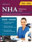 NHA Phlebotomy Exam Study Guide: Review Book with Practice Test Questions for the National Healthcareer Association Certified Phlebotomy Technician Ex Cover Image