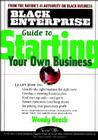 Black Enterprise Guide to Starting Your Own Business (Black Enterprise Books) Cover Image
