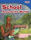 School Around the World (Fluent) (Time for Kids Nonfiction Readers: Level 3.1) Cover Image