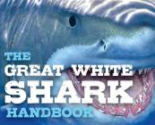 Discovering Great White Sharks Handbook Cover Image