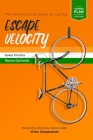 Escape Velocity: The Definitive Desi Guide to Cycling Cover Image