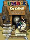 Jumble(r) Gold: Strike It Rich with These Puzzles! Cover Image