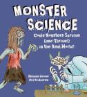 Monster Science: Could Monsters Survive (and Thrive!) in the Real World? Cover Image