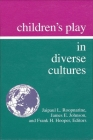 Children's Play in Diverse Cultures (Suny Series) Cover Image